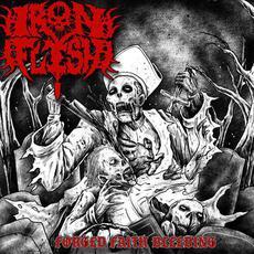 Forged Faith Bleeding mp3 Album by Iron Flesh