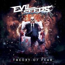 Theory Of Fear mp3 Album by Evil Seeds