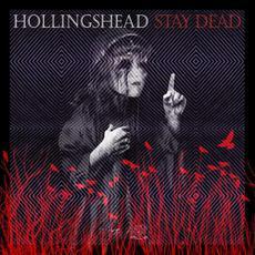 Stay Dead mp3 Album by Hollingshead