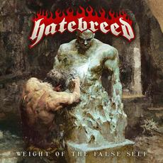 Weight Of The False Self mp3 Album by Hatebreed