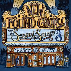 From the Screen to Your Stereo 3 mp3 Album by New Found Glory