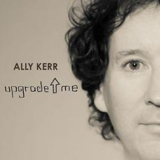 Upgrade Me mp3 Album by Ally Kerr