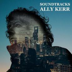 Soundtracks mp3 Album by Ally Kerr
