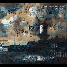 Windmills mp3 Album by Lubomyr Melnyk