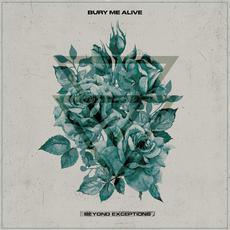 Beyond Exceptions mp3 Album by Bury Me Alive