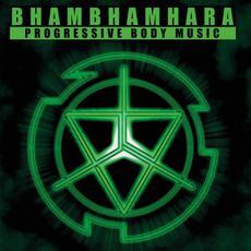 Progressive Body Music mp3 Album by BhamBhamHara