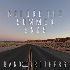 Before The Summer Ends mp3 Album by Band Of Brothers