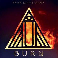 Burn mp3 Album by Fear Until Fury