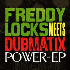 Power mp3 Album by Freddy Locks & Dubmatix