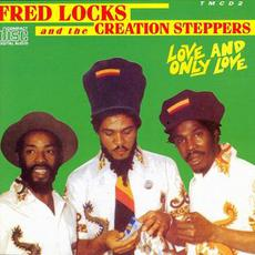 Love And Only Love mp3 Album by Fred Locks & The Steppers