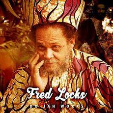 Do Jah Works mp3 Album by Fred Locks