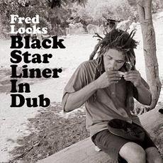 Black Star Liner in Dub mp3 Album by Fred Locks