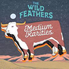 Medium Rarities mp3 Album by The Wild Feathers