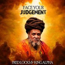 Face Your Judgement mp3 Single by Fred Locks & King Alpha