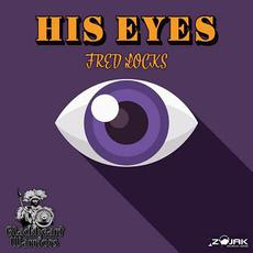 His Eyes mp3 Single by Fred Locks