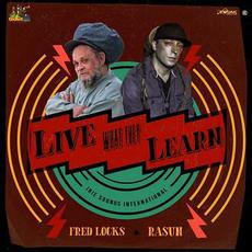 Live What They Learn mp3 Single by Fred Locks & Rasun