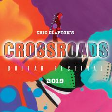 Eric Clapton's Crossroads Guitar Festival 2019 mp3 Compilation by Various Artists