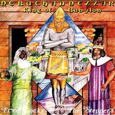 Nebuchadnezzar King of Babylon: Fred Locks meets Creators mp3 Compilation by Various Artists