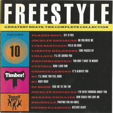 Freestyle Greatest Beats: The Complete Collection, Volume 10 mp3 Compilation by Various Artists