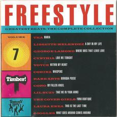 Freestyle Greatest Beats: The Complete Collection, Volume 7 mp3 Compilation by Various Artists