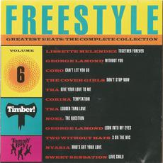 Freestyle Greatest Beats: The Complete Collection, Volume 6 mp3 Compilation by Various Artists