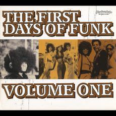 The First Days of Funk, Volume One mp3 Compilation by Various Artists