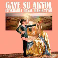 İstikrarlı Hayal Hakikattir mp3 Album by Gaye Su Akyol