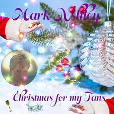 Christmas for My Fans mp3 Album by Mark Ashley