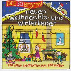 Die 30 besten neuen Weihnachts- und Winterlieder mp3 Album by Simone Sommerland, Karsten Glück und die Kita-Frösche