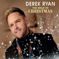 The Road To Christmas mp3 Album by Derek Ryan