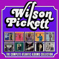 The Complete Atlantic Albums Collection mp3 Artist Compilation by Wilson Pickett