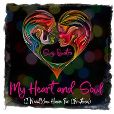 My Heart and Soul (I Need You Home for Christmas) mp3 Single by Suzi Quatro