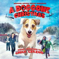 A Doggone Christmas (Original Motion Picture Soundtrack) mp3 Soundtrack by Chuck Cirino