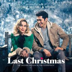 Last Christmas: The Original Motion Picture Soundtrack mp3 Soundtrack by Various Artists