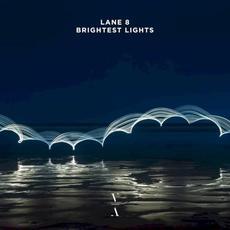 Brightest Lights mp3 Album by Lane 8