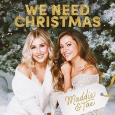We Need Christmas mp3 Album by Maddie & Tae