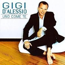 Uno come te mp3 Album by Gigi D'Alessio