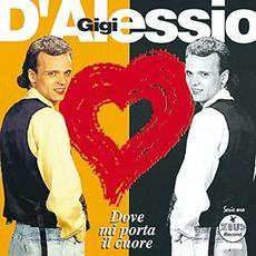 Dove mi porta il cuore mp3 Album by Gigi D'Alessio