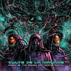 Culte De La Machine mp3 Album by HUBRID & The Racers feat. Hunter Norton