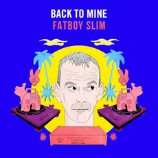 Back to Mine: Fatboy Slim mp3 Compilation by Various Artists