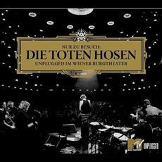 Nur zu Besuch: Unplugged im Wiener Burgtheater mp3 Live by Die Toten Hosen