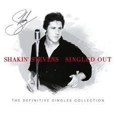 Singled Out mp3 Artist Compilation by Shakin' Stevens