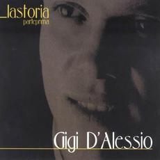 La storia: Parte prima mp3 Artist Compilation by Gigi D'Alessio