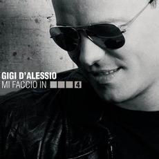 Mi faccio in quattro mp3 Artist Compilation by Gigi D'Alessio
