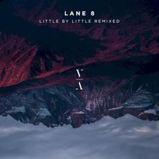 Little by Little Remixed mp3 Remix by Lane 8