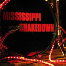 The Best of Mississippi Shakedown mp3 Artist Compilation by Mississippi Shakedown