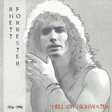 Hell or Highwater mp3 Artist Compilation by Rhett Forrester