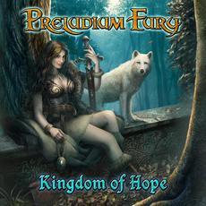 The Kingdom Of Hope mp3 Album by Preludium Fury