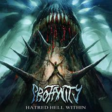 Hatred Hell Within mp3 Album by Profanity