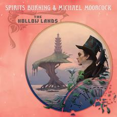 The Hollow Lands mp3 Album by Spirits Burning & Michael Moorcok